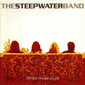 Play & Download Dharmakaya by The Steepwater Band | Napster