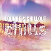 Lounge & Chillout Chills by Various Artists