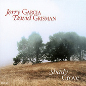 Play & Download Shady Grove by Jerry Garcia | Napster