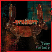 Play & Download Golden by Tony Furtado | Napster