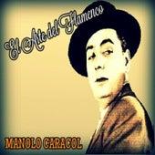 Play & Download Manolo Caracol - El Arte del Flamenco by Manolo Caracol | Napster