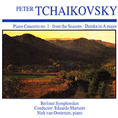 Play & Download Peter Tchaikovsky: Piano Concerto No. 1 · from the Seasons · Dumka in a Major by Berliner Symphoniker | Napster
