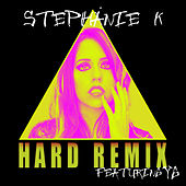 Play & Download Hard (Remix) [feat.Yg] by Stephanie K | Napster