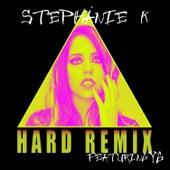 Hard (Remix) [feat.Yg] by Stephanie K