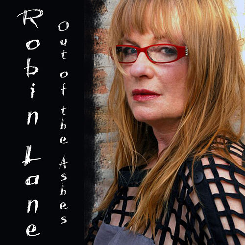 Play & Download Out of the Ashes by Robin Lane | Napster