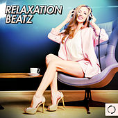 Play & Download Relaxation Beatz by Various Artists | Napster