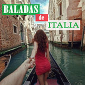 Play & Download Baladas de Italia by Various Artists | Napster