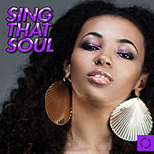 Play & Download Sing That Soul by Various Artists | Napster