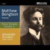 Scriabin Piano Sonatas, Volume II by Matthew Bengtson