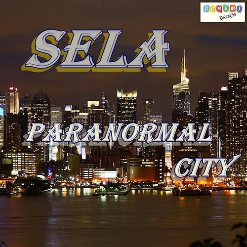 Paranormal City by Sela