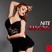 Play & Download Nite Dancing by Various Artists | Napster