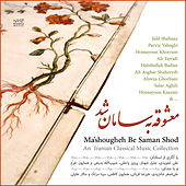 Play & Download Ma'shougheh Be Saman Shod by Various Artists | Napster
