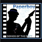 Songs of the Daft by Paperboy