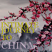 Intimate Journey To China, Vol.2 by The Voices of China