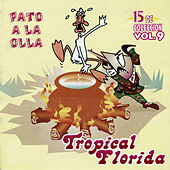 Pato a la Olla, Vol. 9 by Tropical Florida
