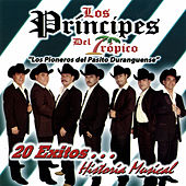 Play & Download 20 Exitos... Historia Musical by Los Principes Del Tropico | Napster
