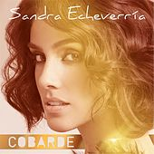 Play & Download Cobarde by Sandra Echeverria | Napster