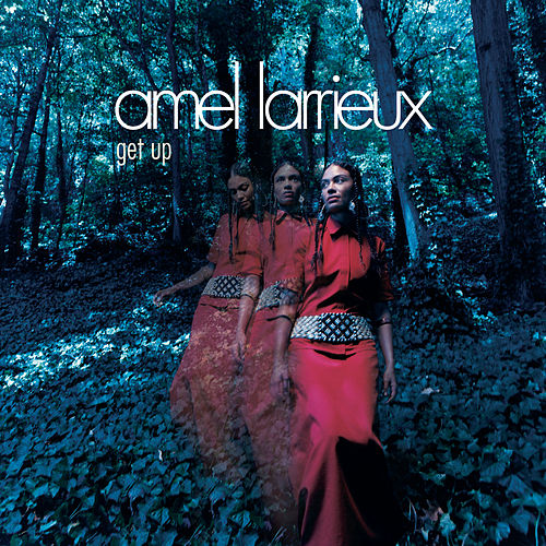 Play & Download Get Up by Amel Larrieux | Napster