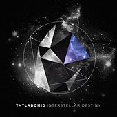 Play & Download Interstellar Destiny by Thyladomid | Napster