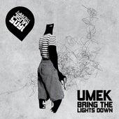 Bring the Lights Down by Umek