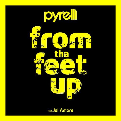 From tha Feet Up by Pyrelli