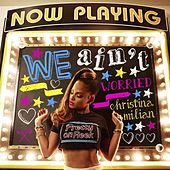 Play & Download We Ain't Worried by Christina Milian | Napster
