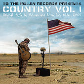 To The Fallen Records Presents: Country Vol. 1 by Various Artists
