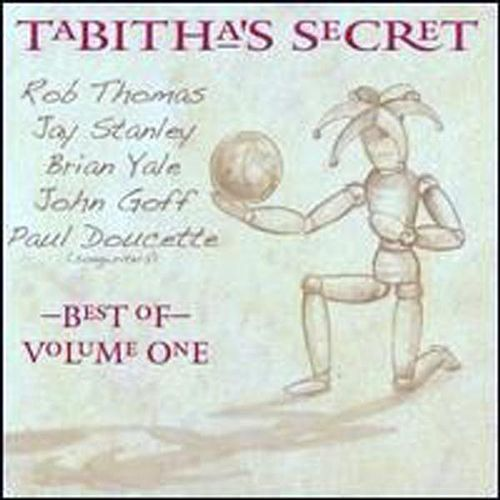 The Best Of Tabitha's Secret Vol. # 1 , Rob Thomas, Jay Stanley, John Goff, Paul Doucette , Bian Yale by Tabitha's Secret