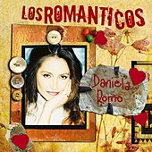 Play & Download Los Romanticos- Daniela Romo by Daniela Romo | Napster