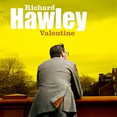 Play & Download Valentine by Richard Hawley | Napster
