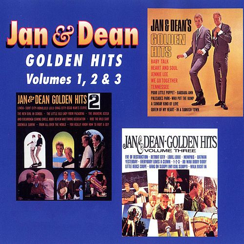 Play & Download Golden Hits: Volumes 1, 2, & 3 by Jan & Dean | Napster