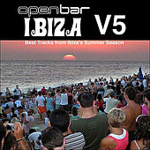 Open Bar Ibiza Vol 5 by Various Artists
