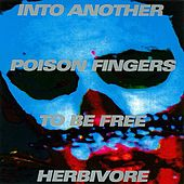 Play & Download Poison Fingers by Into Another   Napster