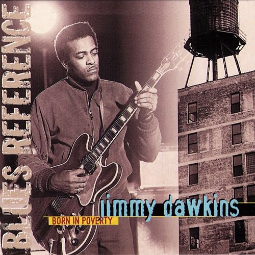 Play & Download Born In Poverty by Jimmy Dawkins | Napster