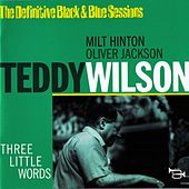 Play & Download Three Little Words by Teddy Wilson | Napster