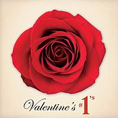 Play & Download Valentine's #1s & Other Favorite Love Songs by Various Artists | Napster