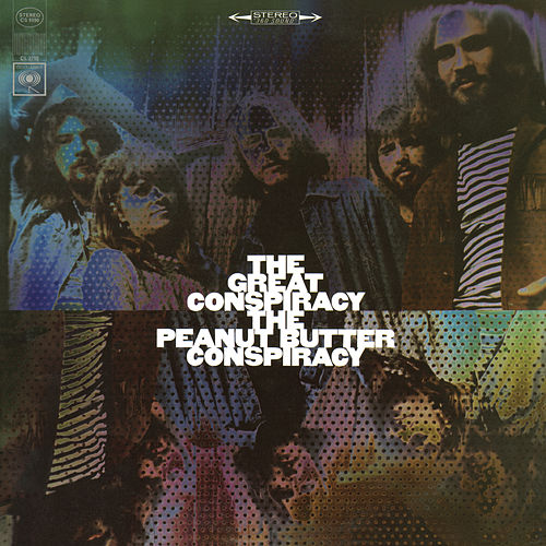 The Great Conspiracy (Bonus Track Version) by The Peanut Butter Conspiracy