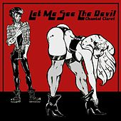 Play & Download Let Me See the Devil by Chantal Claret | Napster