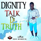 Play & Download Talk Di Truth - EP by Various Artists | Napster
