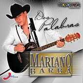 Play & Download Dos Palabras by Mariano Barba | Napster