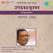 Play & Download Sanchayan: A Collection of Tagore Songs by Sagar Sen | Napster