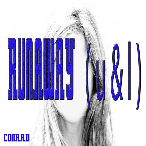 Runaway (U & I) by Conrad
