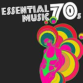 Essential 70s Music by Various Artists