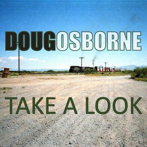 Take a Look by Doug Osborne