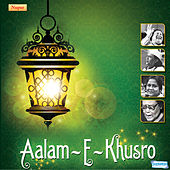 Play & Download Aalam E Khusro by Various Artists | Napster