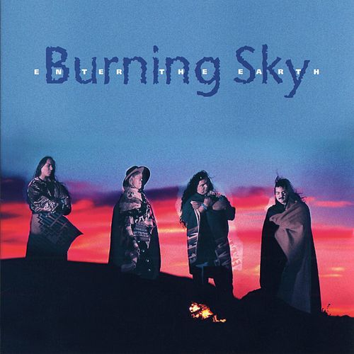 Enter The Earth by Burning Sky
