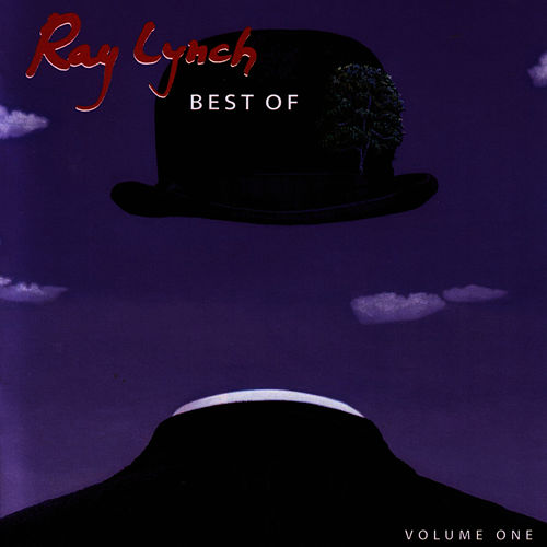 Best of Ray Lynch [Ray Lynch Production] by Ray Lynch