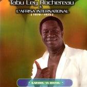 Karibou Ya Bintou: 1972 / 1975 by Tabu Ley Rochereau
