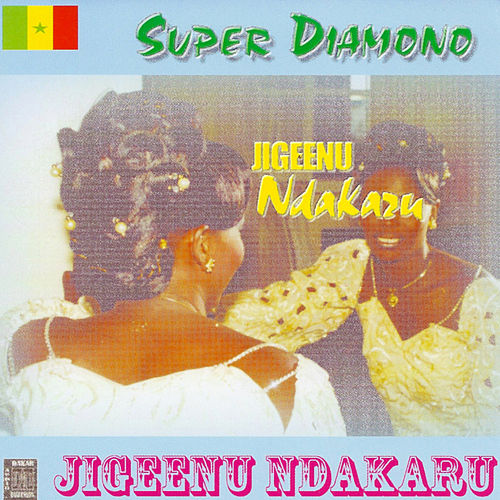 Play & Download Jigeenu Ndakaru by Omar Pene & Super Diamono | Napster