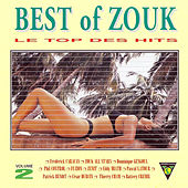Play & Download Best of Zouk, Vol. 2 by Various Artists | Napster